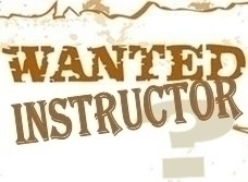 WANTED INSTRUCTOR